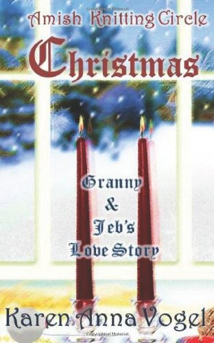 9781622083336: Amish Knitting Circle Christmas Granny & Jeb's Love Story