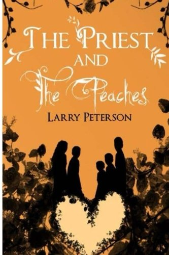 9781622085910: The Priest and the Peaches