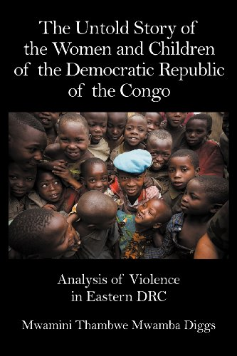 9781622120390: The Untold Story of the Women and Children of the Democratic Republic of the Congo: Analysis of Violence in Eastern DRC