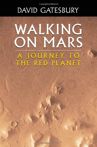 9781622120444: Walking on Mars: A Journey to the Red Planet