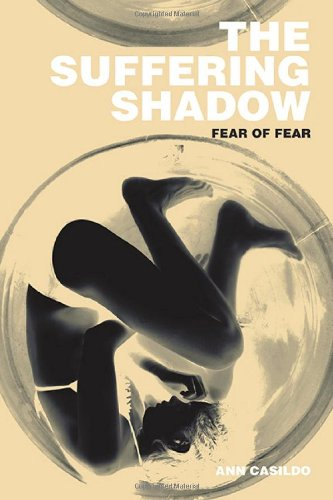9781622121694: The Suffering Shadow: Fear of Fear