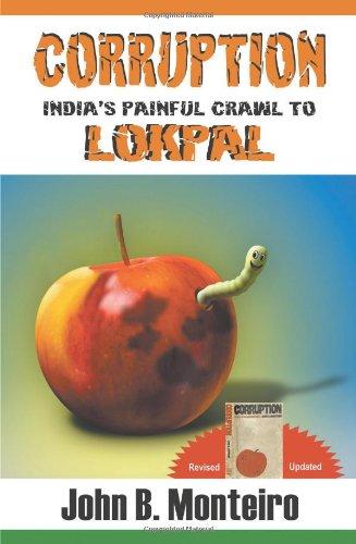 monteiro john - corruption indias painful crawl lokpal - AbeBooks