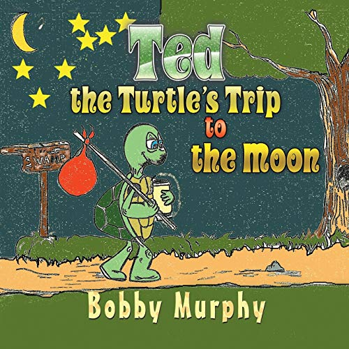 9781622124312: Ted the Turtle's Trip to the Moon