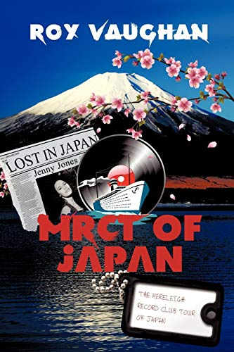 The Mereleigh Record Club Tour of Japan: Lost in Japan: Roy Vaughan