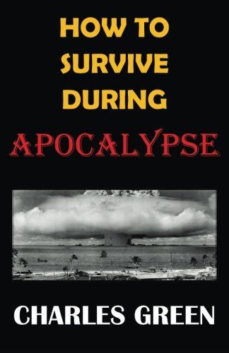 9781622172498: How to Survive During Apocalypse