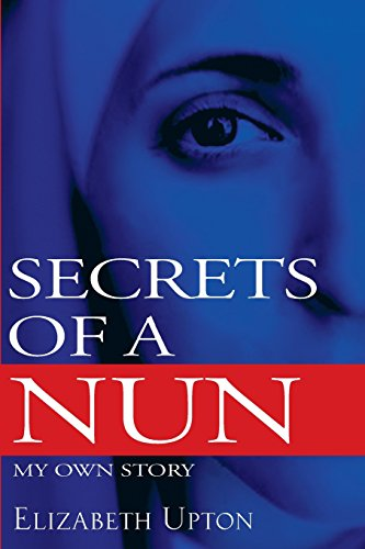 9781622173129: Secrets of a Nun: My Own Story