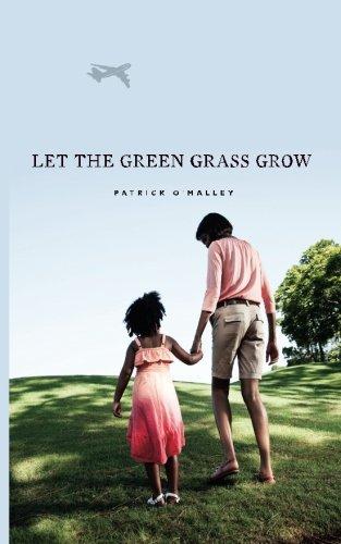 9781622173532: Let the Green Grass Grow