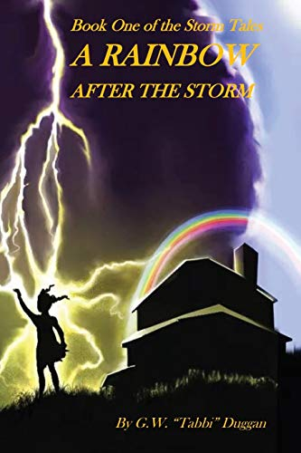 9781622174423: A Rainbow After the Storm (The Storm Tales Trilogy) (Volume 1)