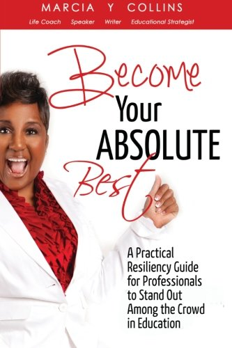9781622174683: Become Your Absolute Best