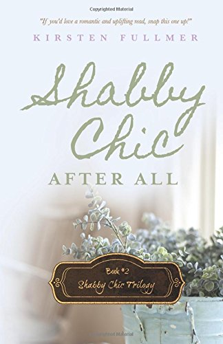 9781622179886: Shabby Chic After All (Shabby Chic Trilogy) (Volume 2)