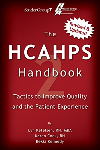 The HCAHPS Handbook 2: Tactics to Improve: Lyn Ketelsen; Karen