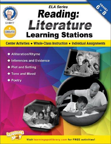 Reading, Grades 6 - 8: Literature Learning Stations (English Language Arts): Cameron, Schyrlet; ...