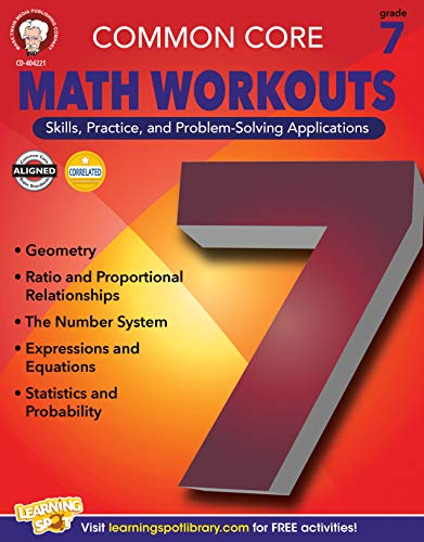 "Common Core Math Workouts, Grade 7 9781622234707 Each page in Common Core Math Workouts for grade 7 contains two ""workouts""; one for skills practice and one for applying those skills to"