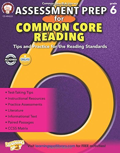 Assessment Prep for Common Core Reading, Grade 6: Cameron, Schyrlet; Myers, Suzanne
