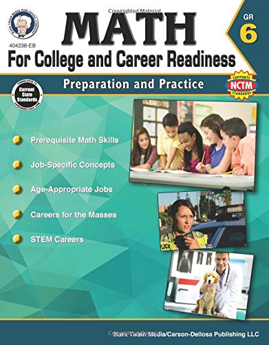 9781622235834: Math for College and Career Readiness, Grade 6: Preparation and Practice