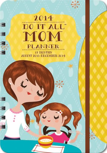 9781622260935: Do It All Mom 17-Month Planner: August 2013-December 2014 (Planner- Do It All)
