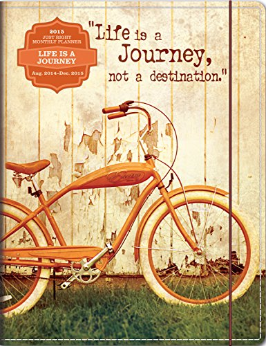 9781622264742: Life Is a Journey Just Right Monthly Planner 17 Months 2015 Calendar