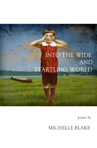 9781622290338: INTO THE WIDE AND STARTLING WORLD (New Women's Voices Series, No. 88)