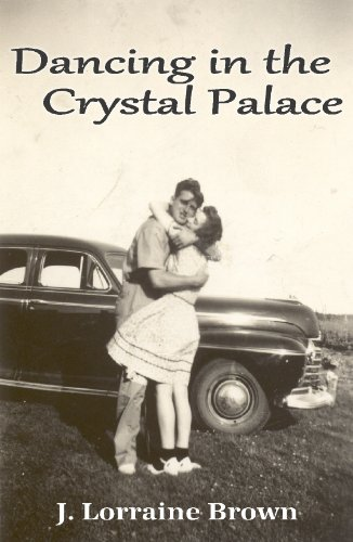 Dancing in the Crystal Palace: Brown, J. Lorraine