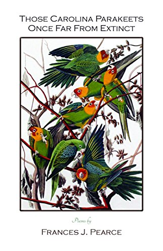 9781622296477: Those Carolina Parakeets Once Far From Extinct