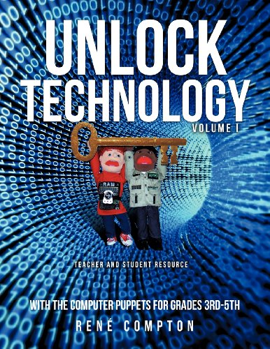 9781622300068: Unlock Technology with the Computer Puppets for Grades 3rd-5th