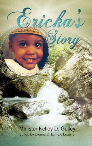 Erickas Story: Minister Kelley D. Gulley