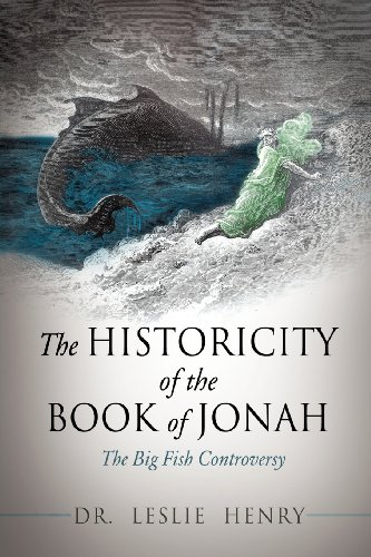 The Historicity Of The Book Of Jonah: Dr. Leslie Henry