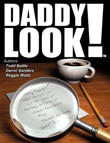 Daddy Look! (Paperback): Todd Battle, Darrel