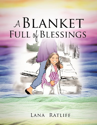 A Blanket Full of Blessings: Lana Ratliff