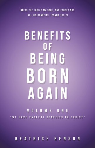 9781622303694: BENEFITS OF BEING BORN AGAIN