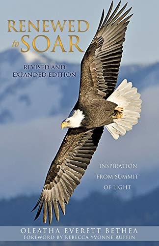 9781622304943: Renewed to Soar! Inspiration from Summit of Light