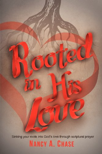 9781622305193: Rooted In His Love