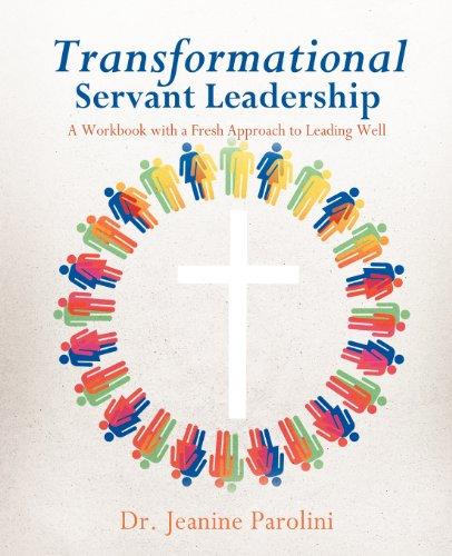 9781622305520: Transformational Servant Leadership