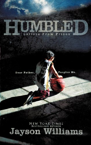 9781622306091: Humbled ~ Letters From Prison