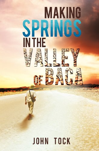 Making Springs in the Valley of Baca: Tock, John
