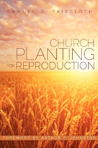 9781622307623: Church Planting for Reproduction