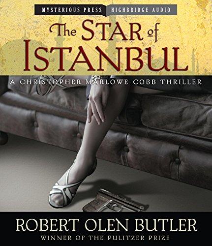 The Star of Istanbul: A Christopher Marlowe Cobb Thriller (Compact Disc): Robert Olen Butler