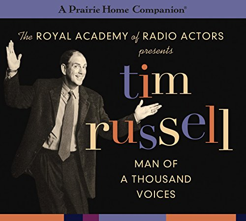 9781622312221: Tim Russell: Man of a Thousand Voices (A Prairie Home Companion) (Prairie Home Companion (Audio))