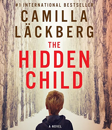 The Hidden Child (Compact Disc): Camilla Lackberg