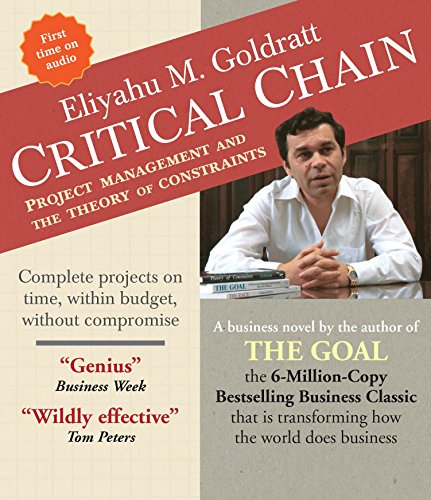 9781622314003: Critical Chain: Project Management and the Theory of Constraints