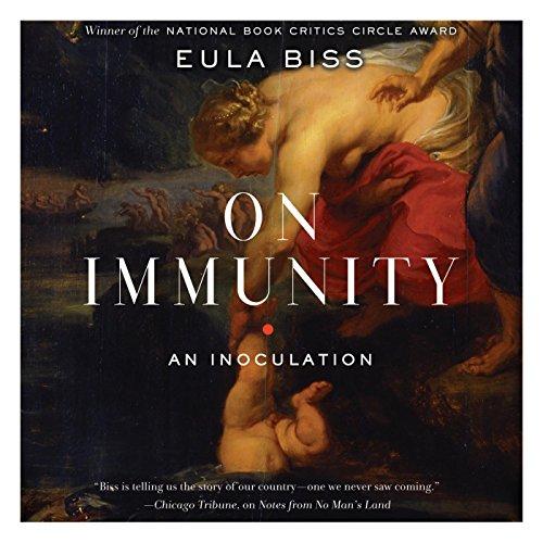 On Immunity: Biss, Eula
