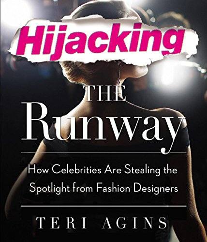 Hijacking the Runway: How Celebrities Are Stealing the Spotlight from Fashion Designers (Compact ...