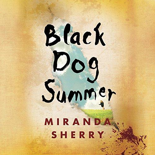 Black Dog Summer: Sherry, Miranda; Bond, Jilly