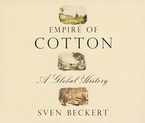 9781622316328: Empire of Cotton: A Global History