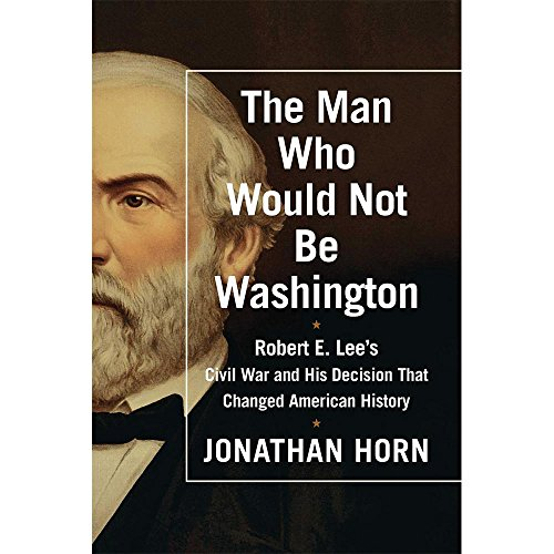 The Man Who Would Not Be Washington (Compact Disc): Jonathan Horn