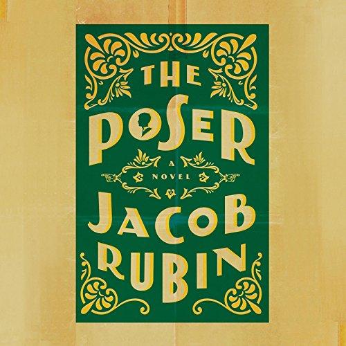 The Poser: Rubin, Jacob