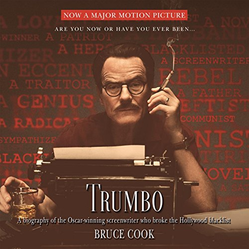 Trumbo: A Biography of the Oscar-Winning Screenwriter Who Broke the Hollywood Blacklist (Compact ...