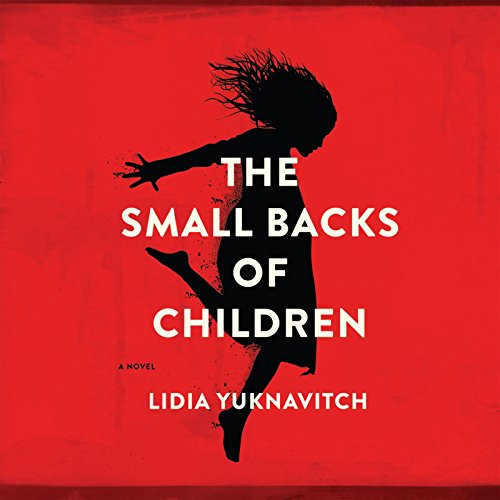 The Small Backs of Children: Yuknavitch, Lidia