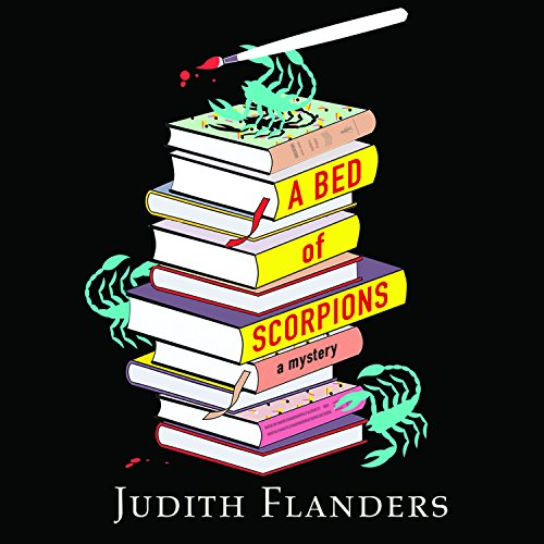 A Bed of Scorpions (Compact Disc): Judith Flanders