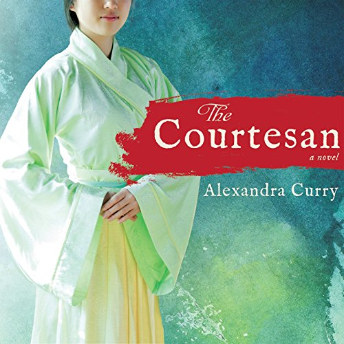 The Courtesan (Compact Disc): Alexandra Curry